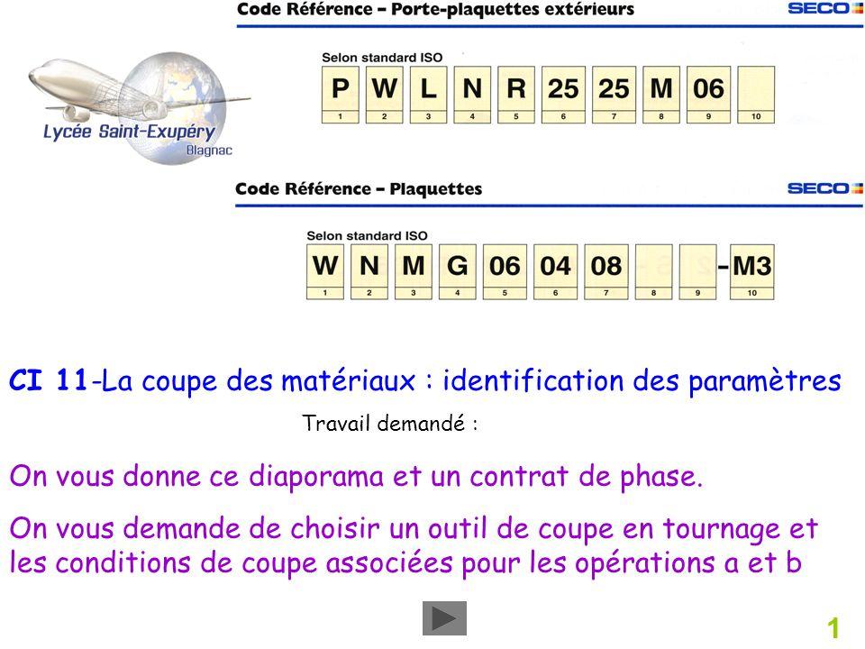 CI 11-La coupe des matériaux : identification des paramètres