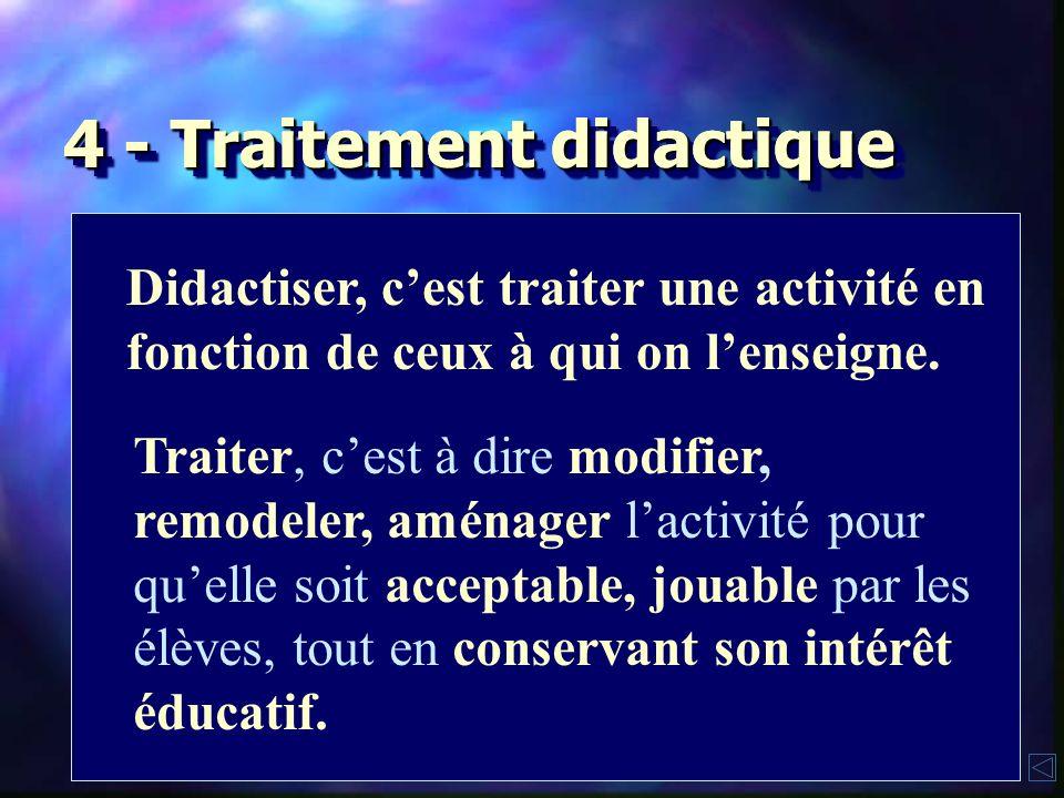 4 - Traitement didactique
