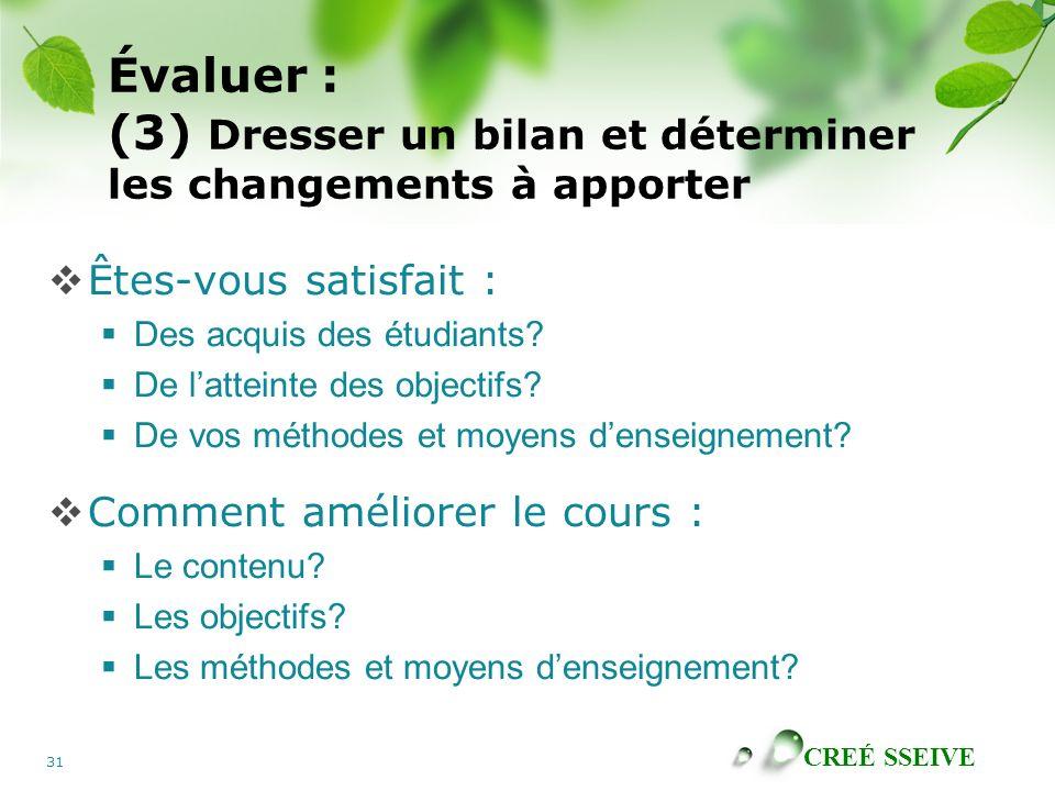 Évaluer : (3) Dresser un bilan et déterminer les changements à apporter