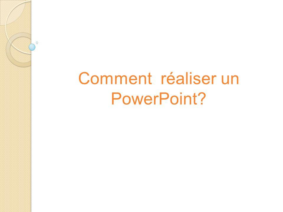 Comment réaliser un PowerPoint