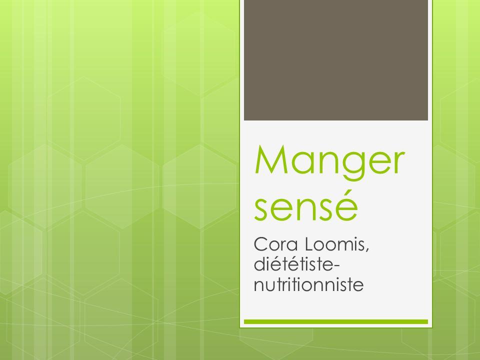 Cora Loomis, diététiste-nutritionniste