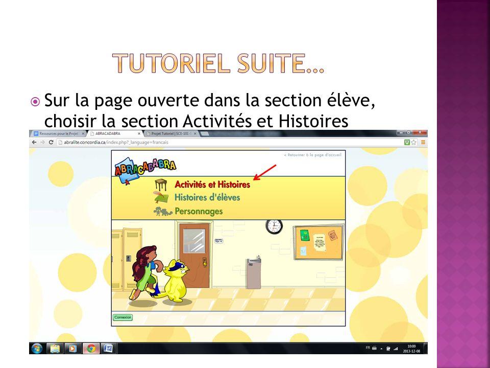 Tutoriel suite… Sur la page ouverte dans la section élève, choisir la section Activités et Histoires.