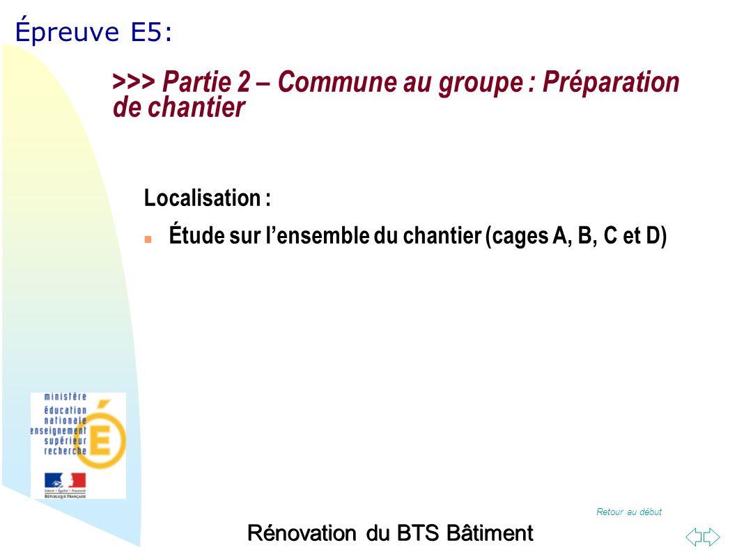 >>> Partie 2 – Commune au groupe : Préparation de chantier