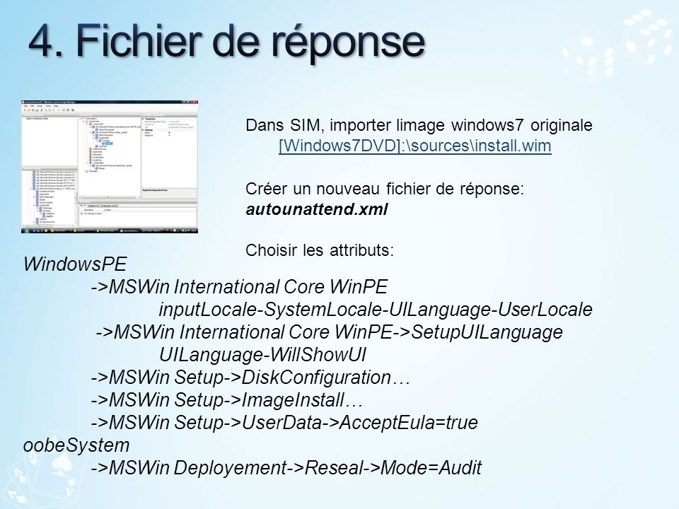 4. Fichier de réponse WindowsPE ->MSWin International Core WinPE