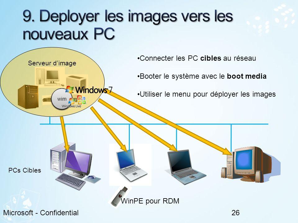 9. Deployer les images vers les nouveaux PC