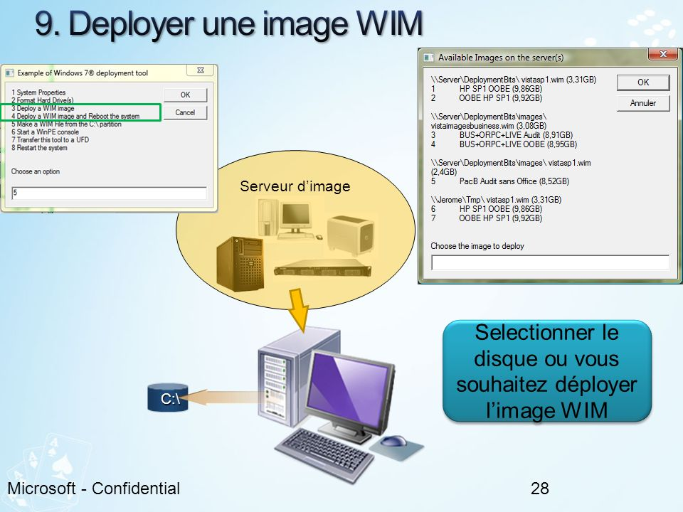 Selectionner le disque ou vous souhaitez déployer l'image WIM