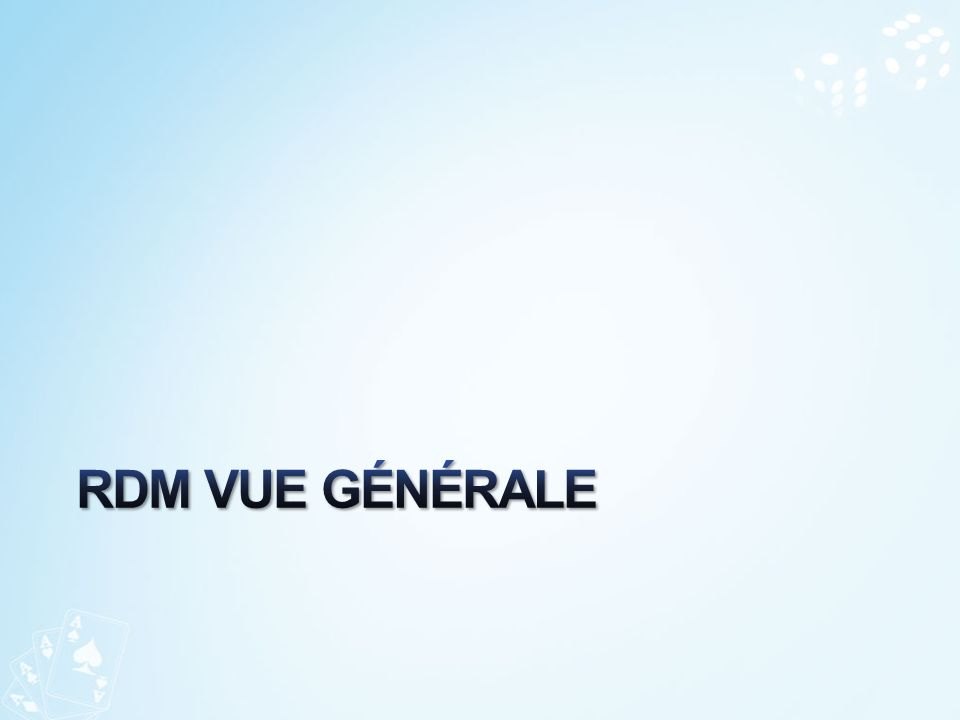RDM Vue généRale