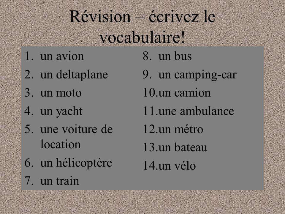 Révision – écrivez le vocabulaire!