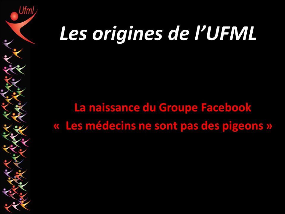 Les origines de l'UFML La naissance du Groupe Facebook