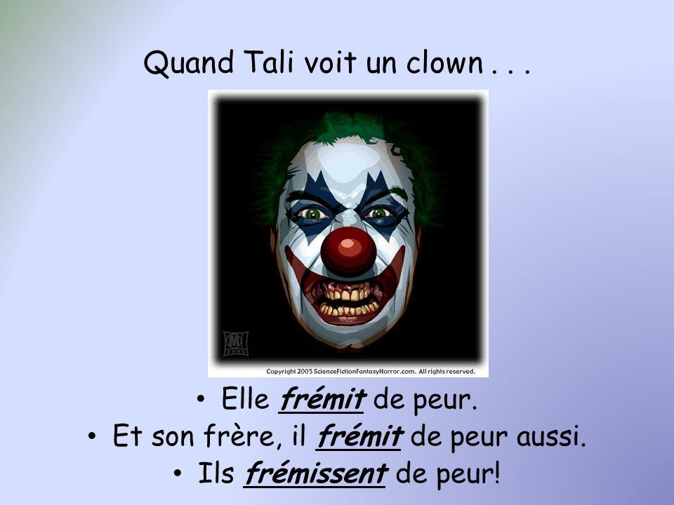 Quand Tali voit un clown . . .