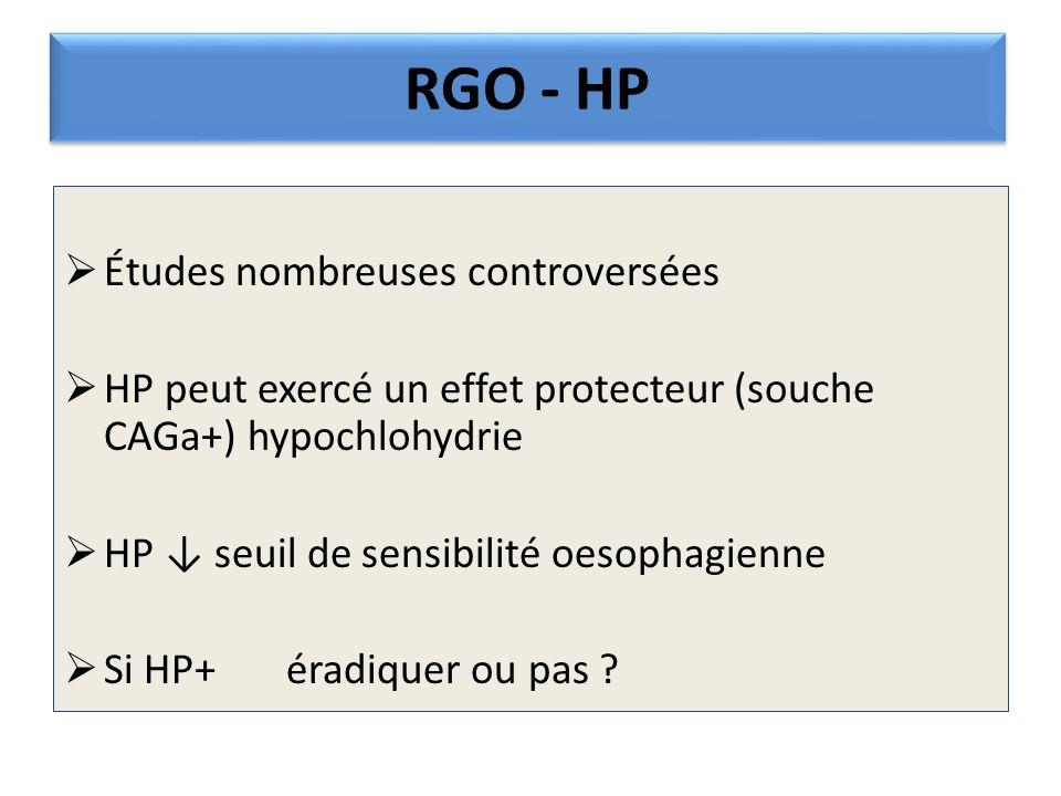 RGO - HP Études nombreuses controversées