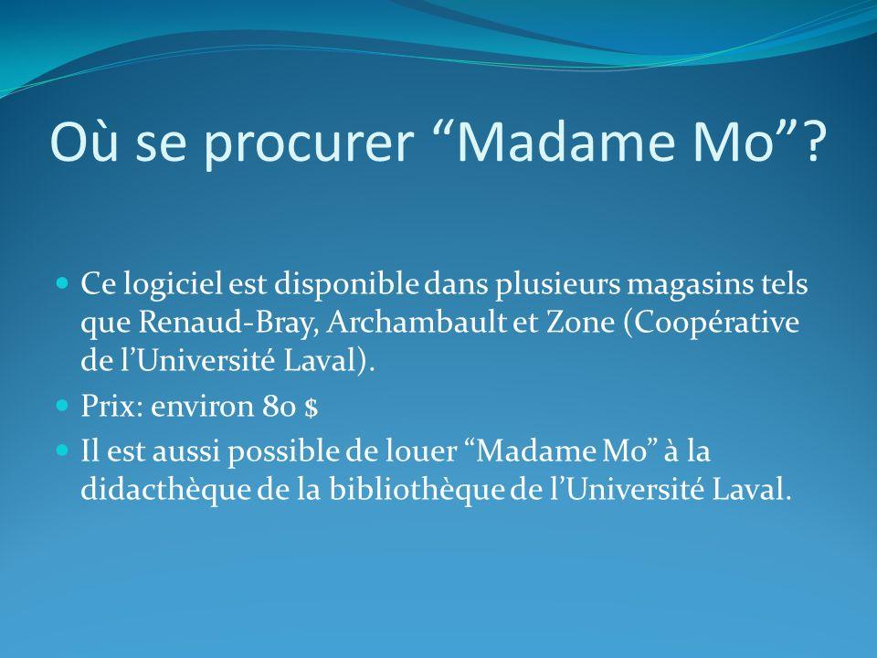 Où se procurer Madame Mo