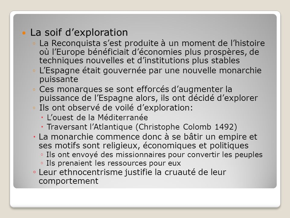 La soif d'exploration