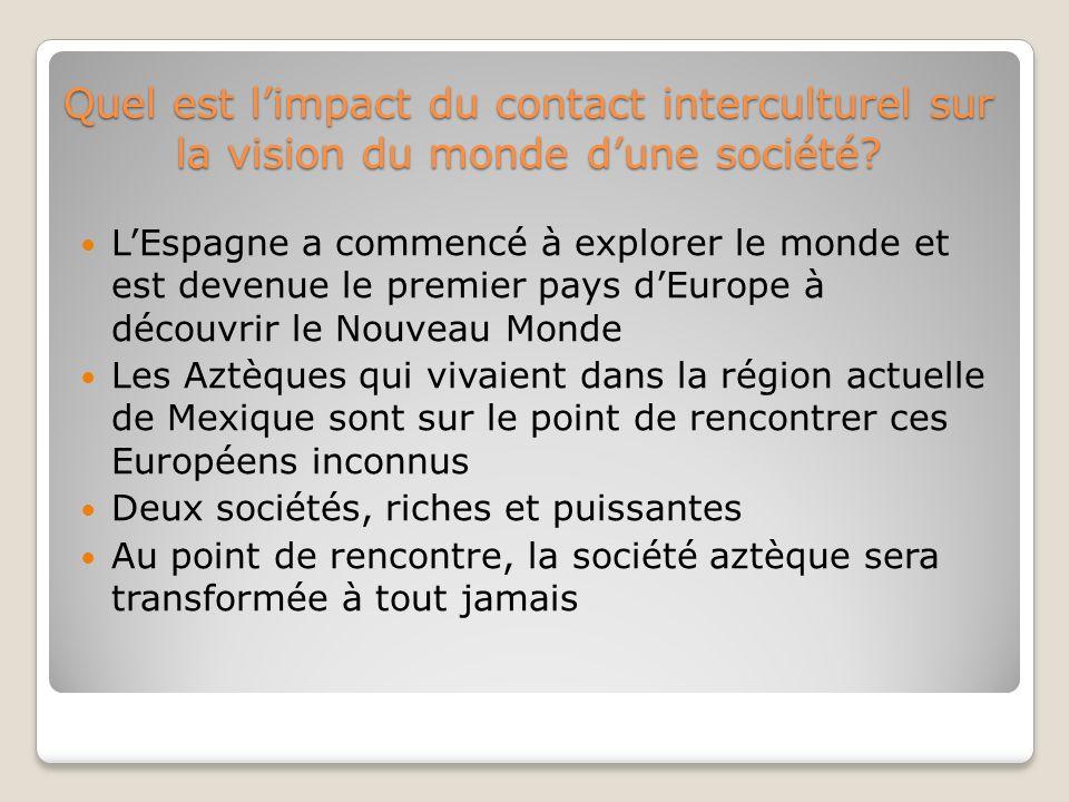Quel est l'impact du contact interculturel sur la vision du monde d'une société