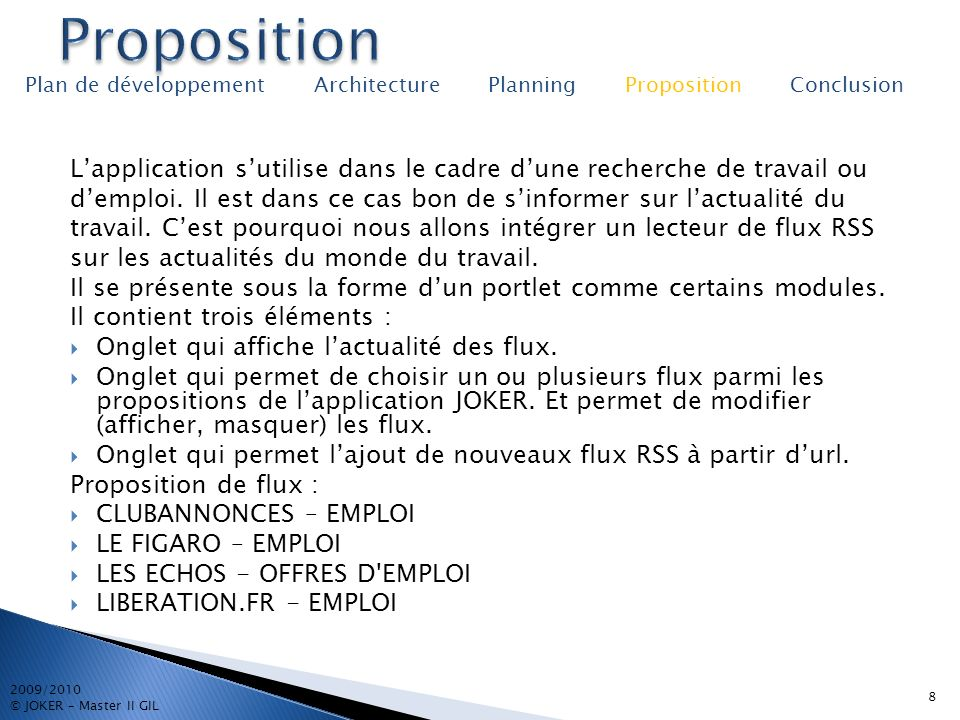 Proposition Plan de développement Architecture Planning Proposition Conclusion.