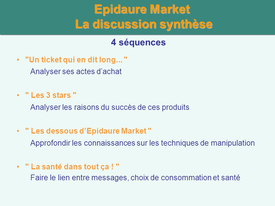 Epidaure Market La discussion synthèse