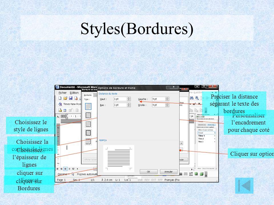 Styles(Bordures) Préciser la distance séparant le texte des bordures