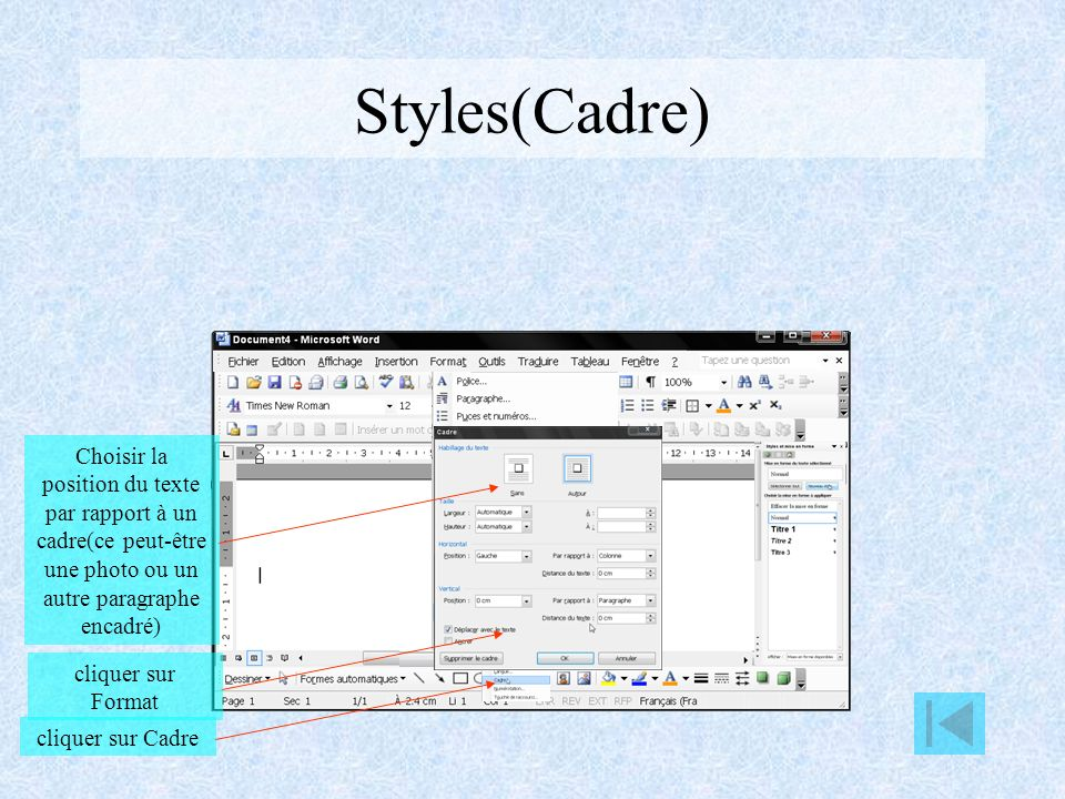 Styles(Cadre) Choisir la position du texte par rapport à un cadre(ce peut-être une photo ou un autre paragraphe encadré)