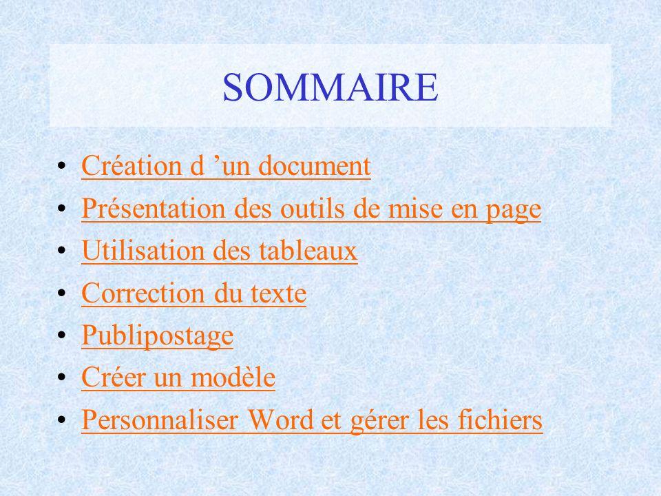SOMMAIRE Création d 'un document