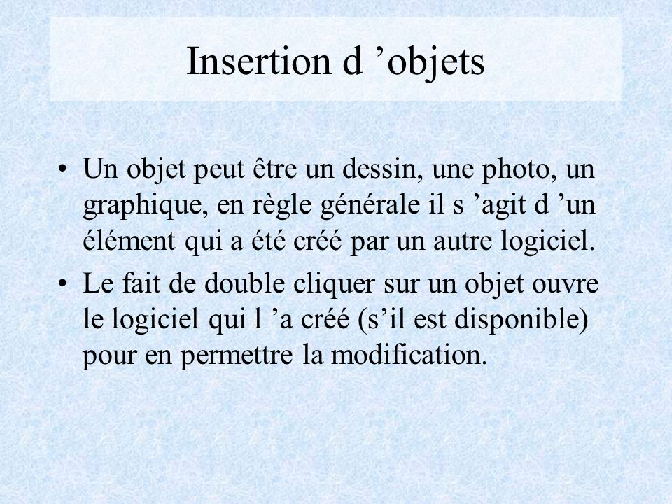 Insertion d 'objets