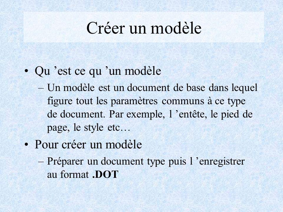 Créer un modèle Qu 'est ce qu 'un modèle Pour créer un modèle