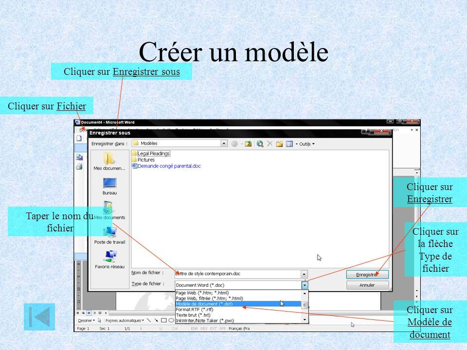 Créer un modèle Cliquer sur Enregistrer sous Cliquer sur Fichier