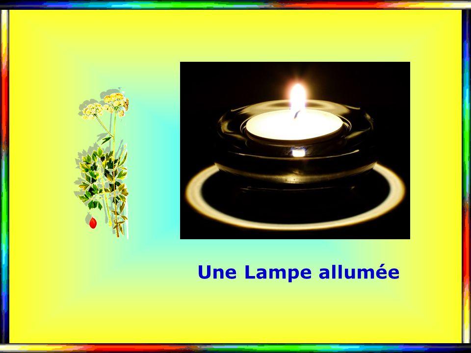 . . Une Lampe allumée