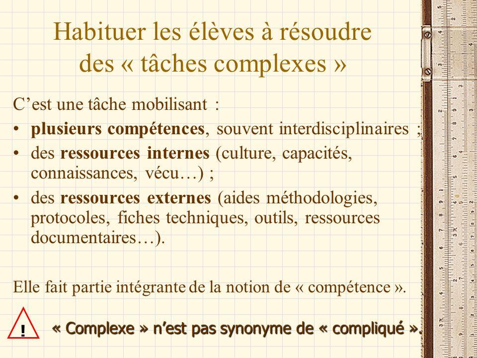 Habituer les élèves à résoudre des « tâches complexes »
