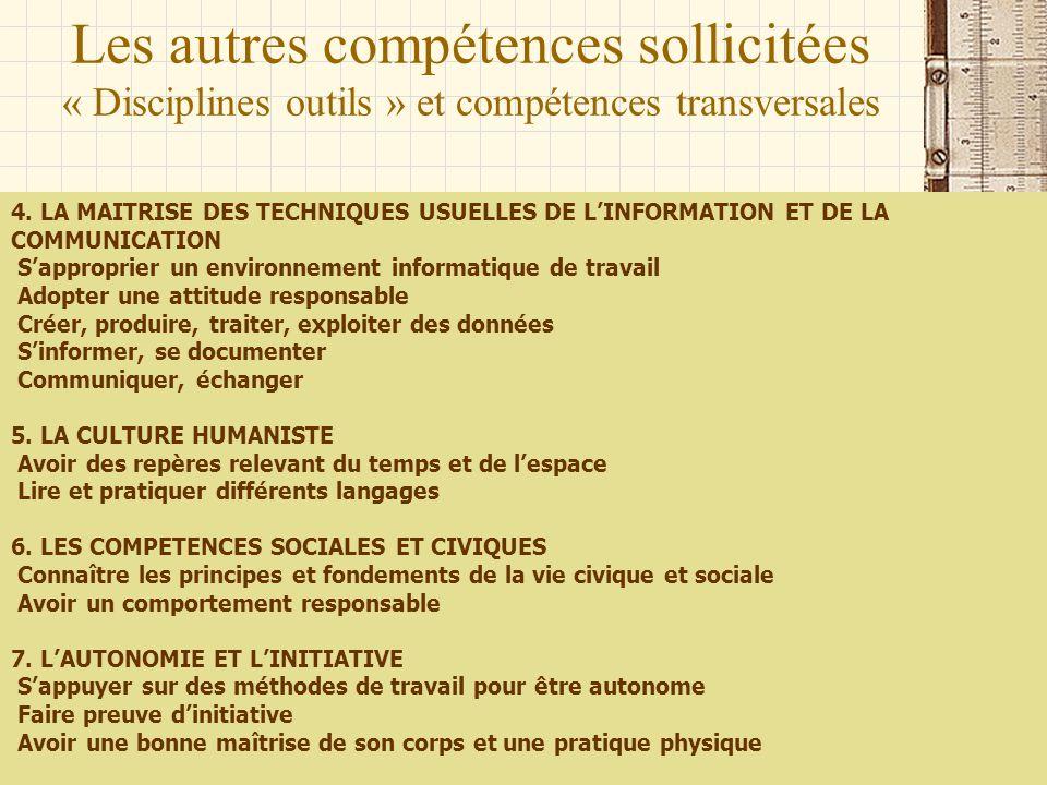 Les autres compétences sollicitées « Disciplines outils » et compétences transversales