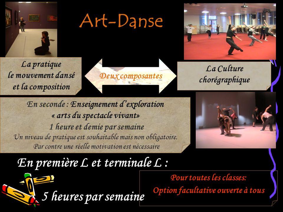 Art-Danse En première L et terminale L : 5 heures par semaine