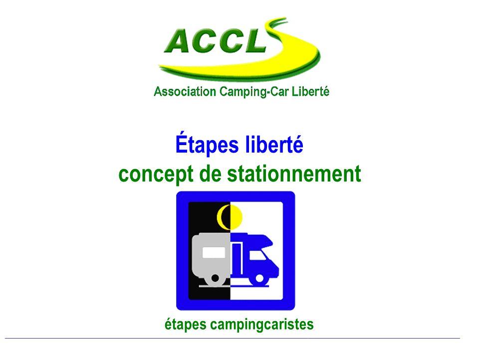 Étapes liberté concept de stationnement étapes campingcaristes