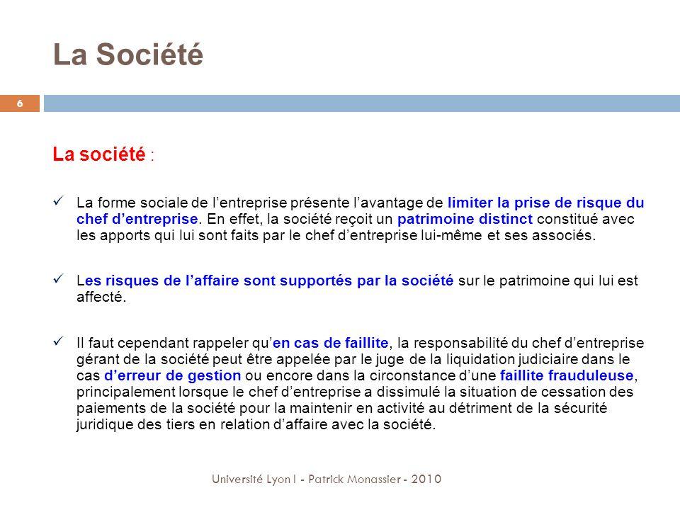 La Société La société :