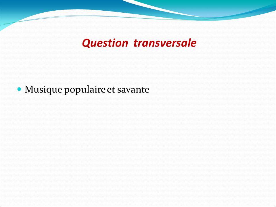 Question transversale