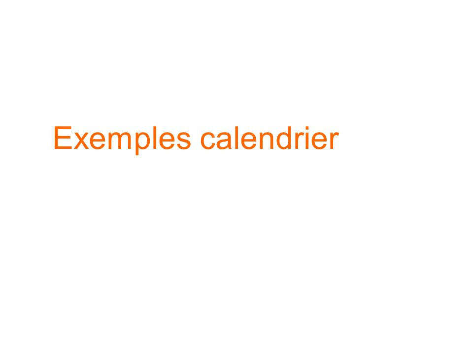 Exemples calendrier
