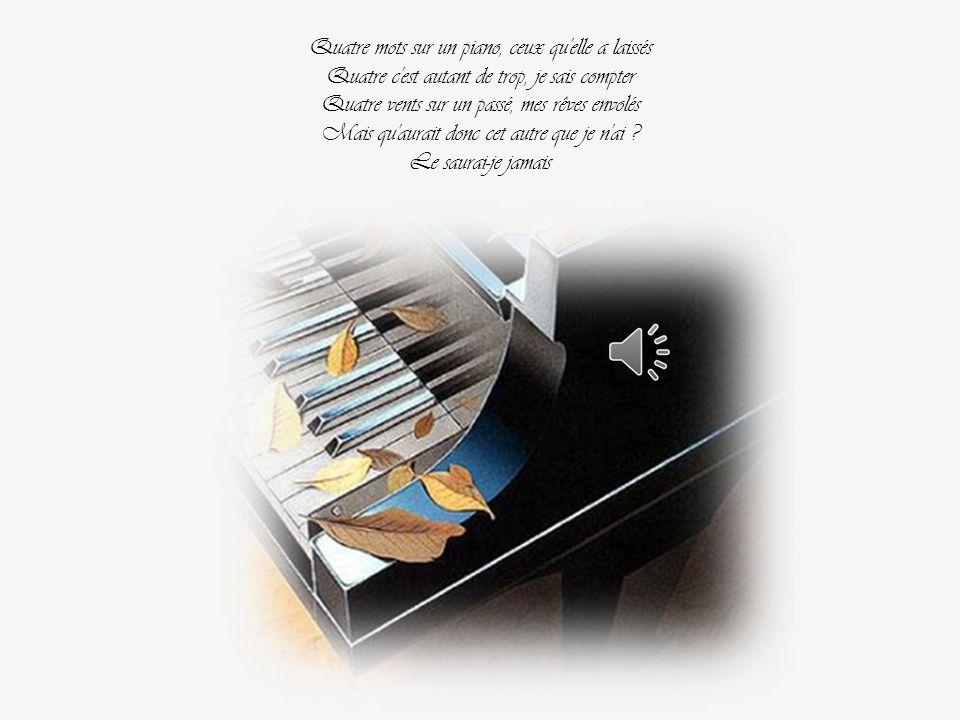 Quatre mots sur un piano, ceux qu elle a laissés