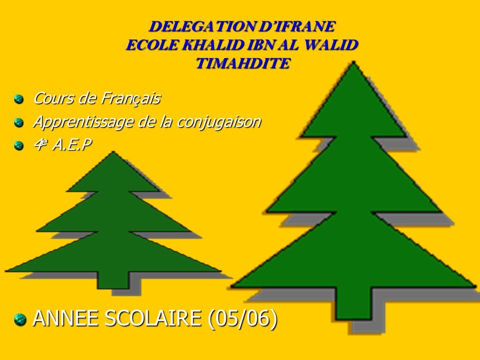 DELEGATION D'IFRANE ECOLE KHALID IBN AL WALID TIMAHDITE