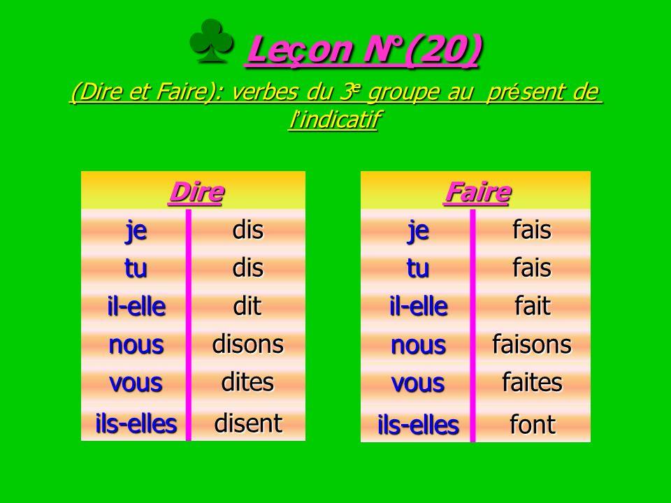 ♣ Leçon N°(20) (Dire et Faire): verbes du 3e groupe au présent de l'indicatif
