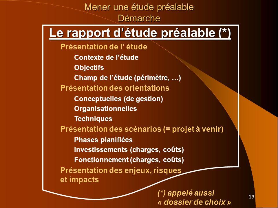 Le rapport d'étude préalable (*)