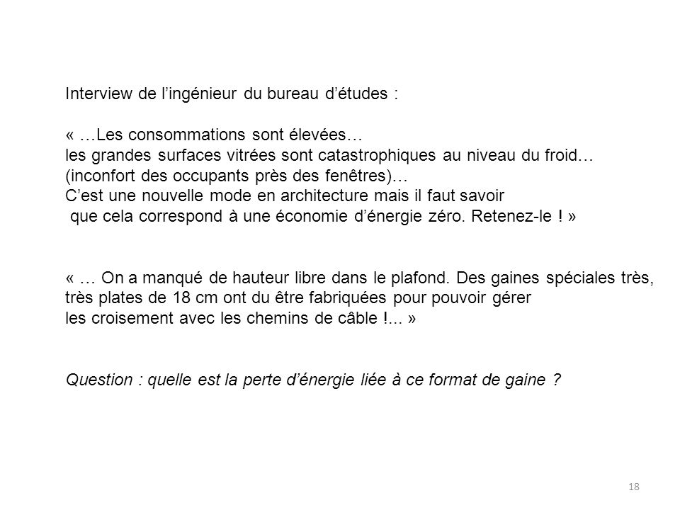 Interview de l'ingénieur du bureau d'études :