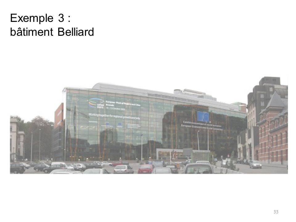 Exemple 3 : bâtiment Belliard