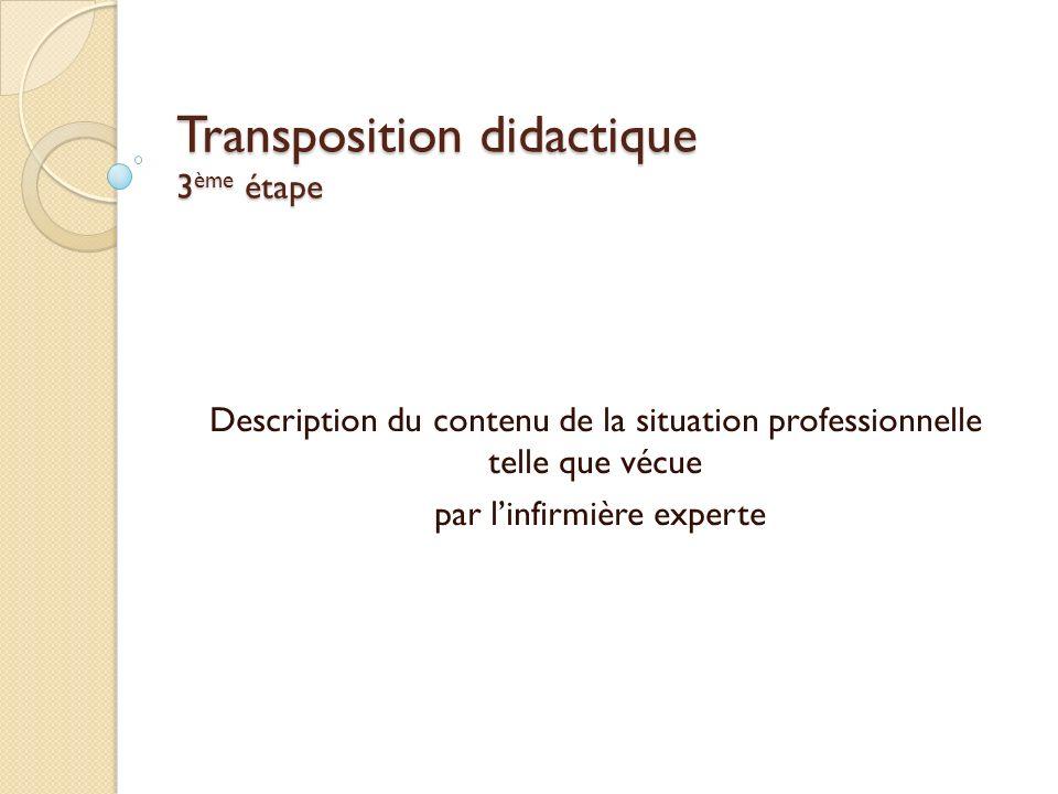 Transposition didactique 3ème étape
