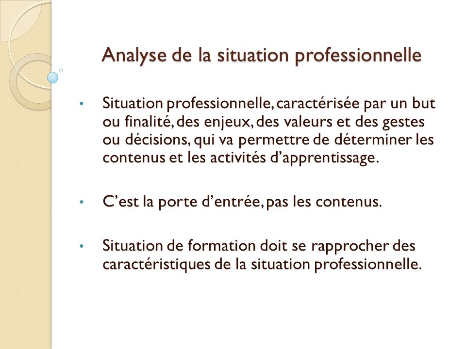 Analyse de la situation professionnelle
