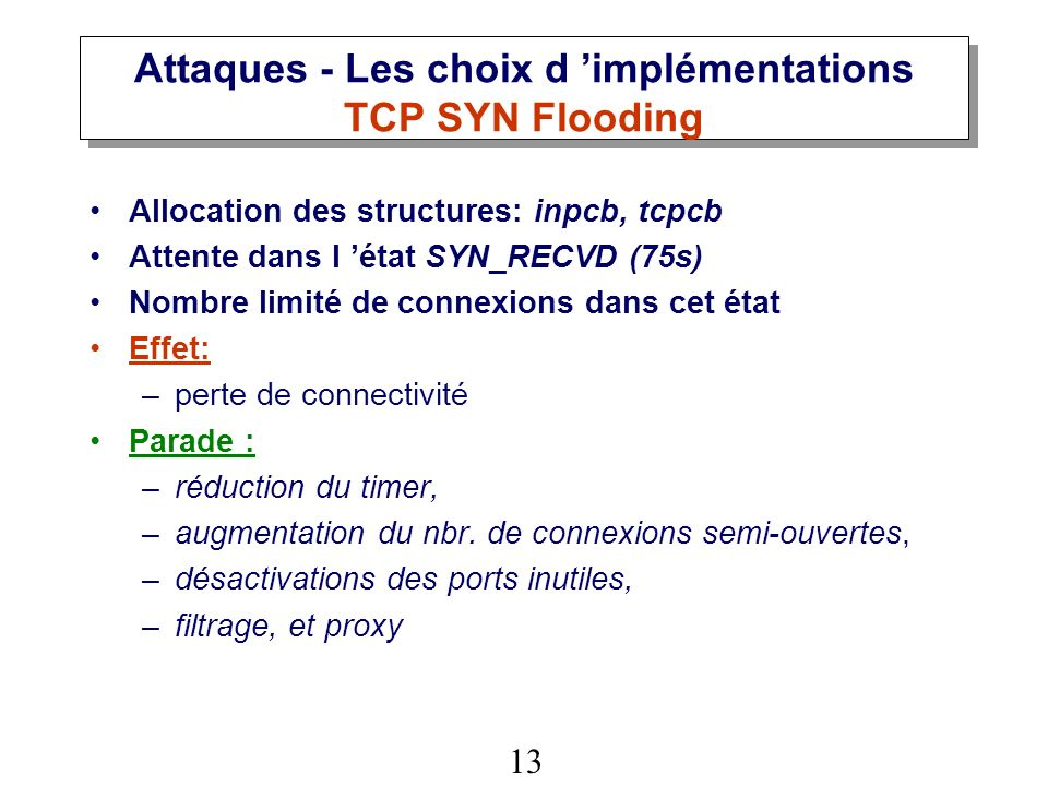 Attaques - Les choix d 'implémentations TCP SYN Flooding