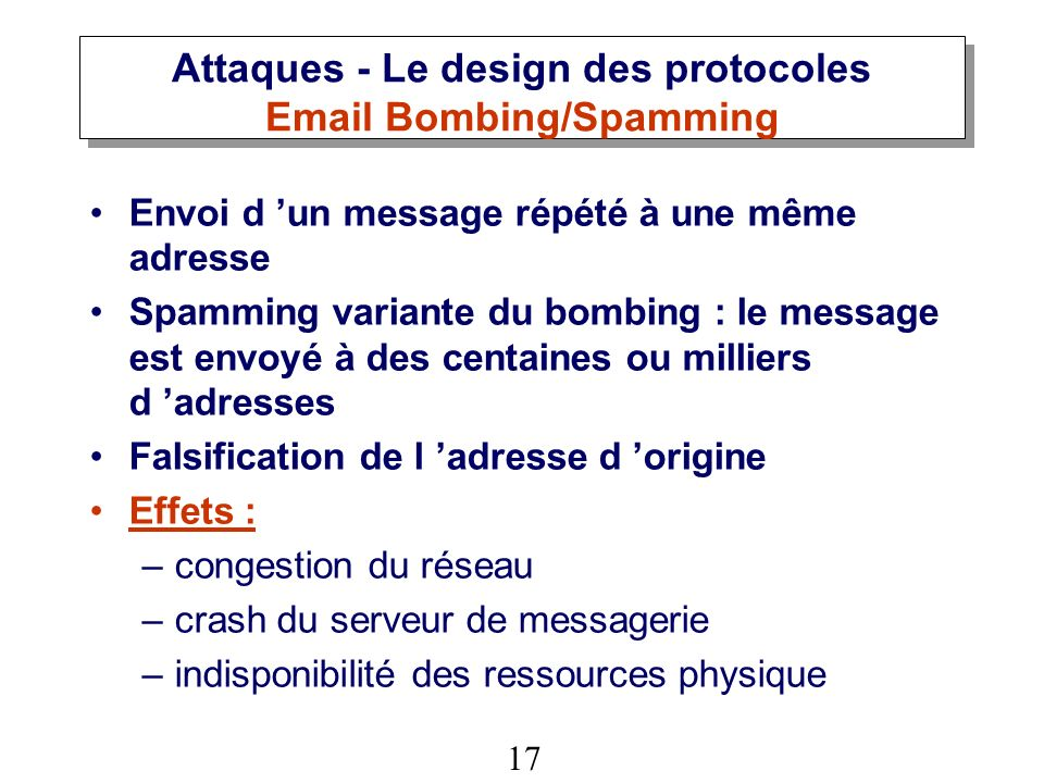 Attaques - Le design des protocoles Email Bombing/Spamming