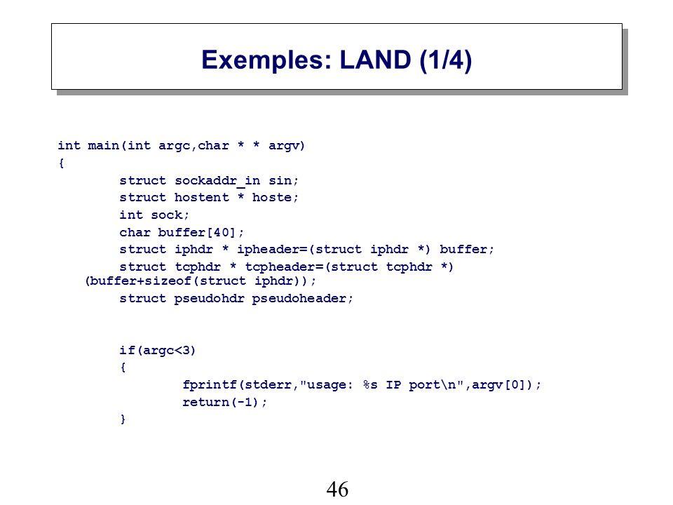 Exemples: LAND (1/4) int main(int argc,char * * argv) {