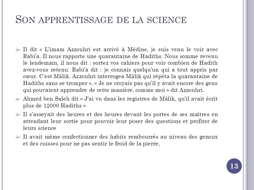 Son apprentissage de la science