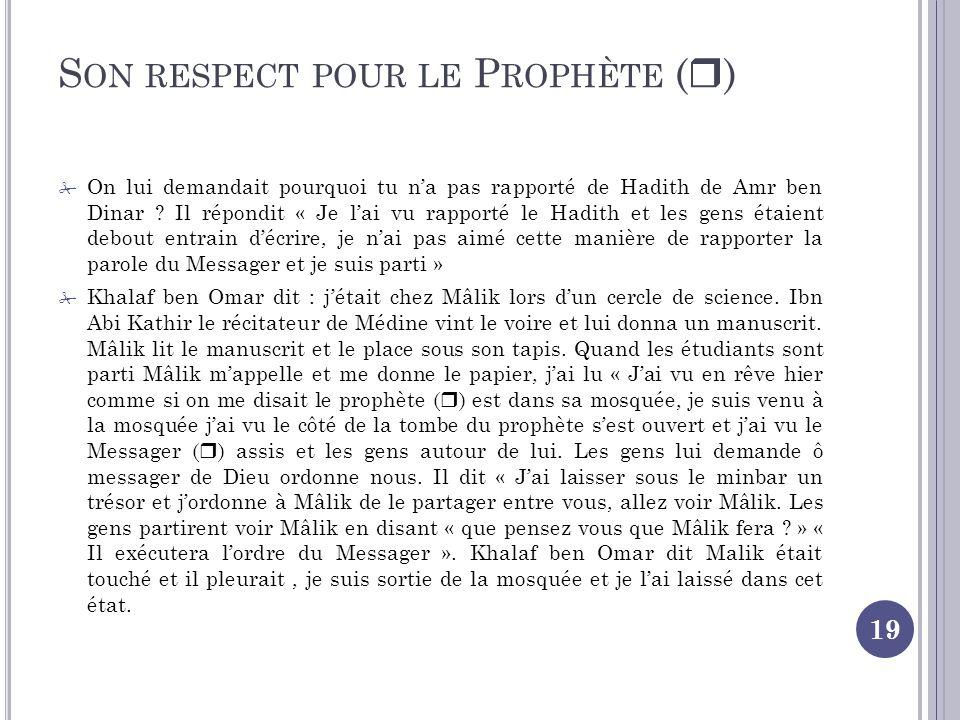 Son respect pour le Prophète ()