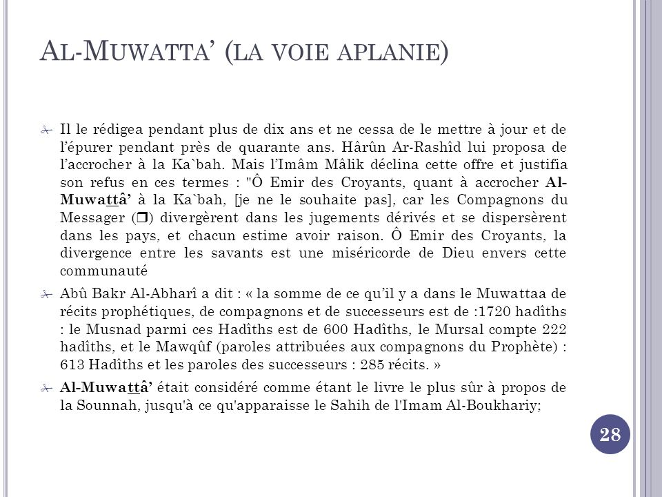 Al-Muwatta' (la voie aplanie)