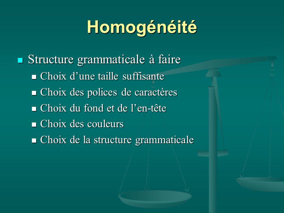 Homogénéité Structure grammaticale à faire