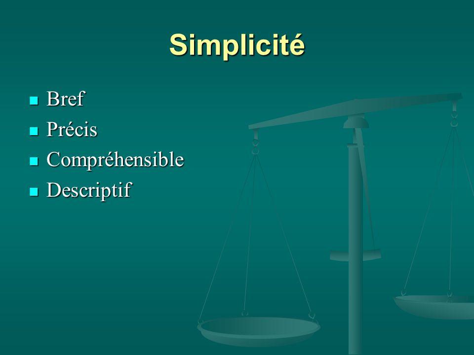 Simplicité Bref Précis Compréhensible Descriptif